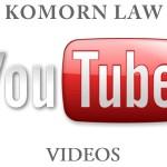 You Tube-Komorn Law