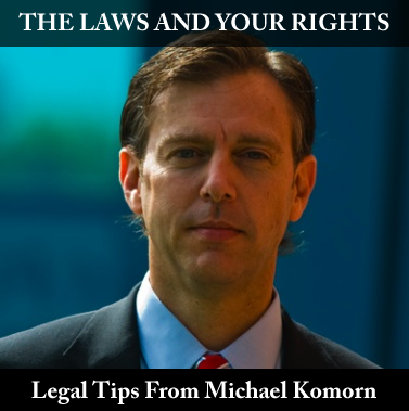 Michael_Komorn_Legal_Tips